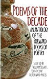 Poems of the Decade: An Anthology of the Forward Books of Poetry