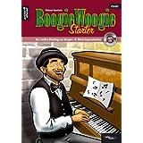 """Boogie Woogie Starter: Der leichte Einstieg zur Boogie- und Blues-Improvisation (inkl. Audio-CD)von """"Michael Gundlach"""""""