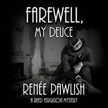 Farewell, My Deuce: Reed Ferguson Mystery, Book 4 (       UNABRIDGED) by Renee Pawlish Narrated by Johnny Peppers