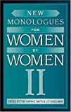 img - for New Monologues for Women by Women, Volume II book / textbook / text book