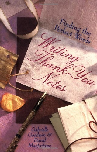 Writing Thank-You Notes: Finding the Perfect Words