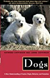 img - for Dogs: A New Understanding of Canine Origin, Behavior and Evolution book / textbook / text book