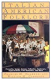 img - for Italian-American Folklore (American Folklore Series) book / textbook / text book