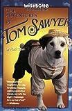 Wishbone Classic #11 Adv of Tom Sawyer (006106498X) by Fuentes, Stephen