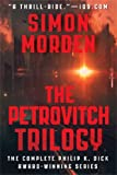 The Petrovitch Trilogy: An omnibus edition