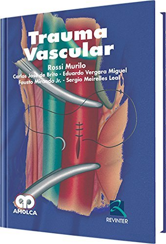 trauma-vascular-segunda-parte-spanish-edition-by-rossi-murillo-2015-06-05