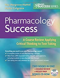 Pharmacology Success: A Course Review Applying Critical Thinking to Test Taking by Hargrove-Huttel RN PhD