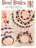 img - for Bead Basics 101: All You Need To Know About Beads Stringing, Findings, Tools (Design Originals) book / textbook / text book