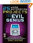 25 Home Automation Projects for the E...