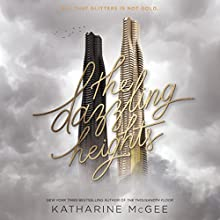 The Dazzling Heights Audiobook by Katharine McGee Narrated by Phoebe Strole