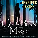 Cold Burn of Magic Hörbuch von Jennifer Estep Gesprochen von: Brittany Pressley