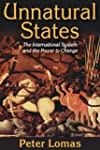 Unnatural States: The International S...