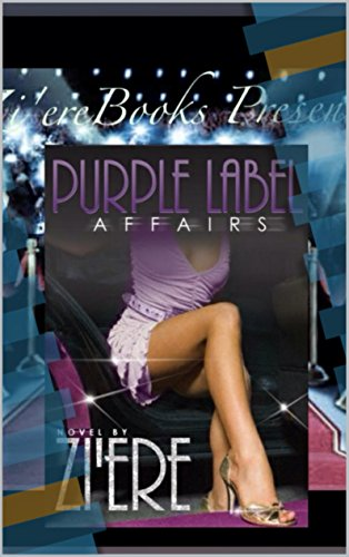 Zi'ere - Purple Label Affairs (Re-Release): Haywood Series