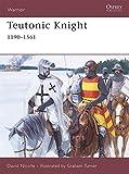 Teutonic Knight: 1190-1561 (Warrior)