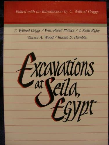 Image for Excavations at Seila, Egypt (Occasional Papers of the Religious Studies Center ; V. 1)