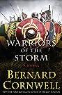 Warriors of the Storm: A Novel (Sax...