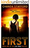 First (Live Once Trilogy Book 1)