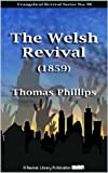The Welsh Revival (1859) (Evangelical Revivals)