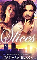 Slices: Bwwm Romance Novel