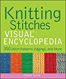 Knitting Stitches VISUAL Encyclopedia (Teach Yourself VISUALLY Consumer)