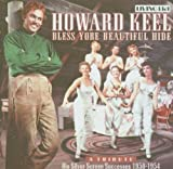 Howard Keel - Bless Yore Beautiful Hide - Songs from the Musicals Kiss Me, Kate / Annie Get Your Gun / Show Boat / Seven Brides for Seven Brothers, etc by Keel, Howard (2005) Audio CD