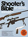 Shooter's Bible, 105th Edition: The World's Bestselling Firearms Reference