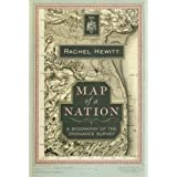 Map of a Nation: A Biography of the Ordnance Surveyby Rachel Hewitt