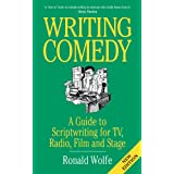 Writing Comedyby Ronald Wolfe