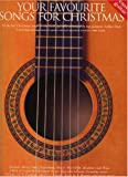 Various Your favourite songs for Christmas: All the best Christmas songs in one book for Guitar