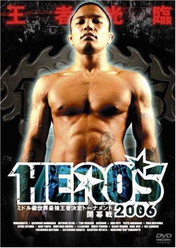 HERO'S2006 ~ミドル級世界王者決定トーナメント開幕戦~ [DVD]