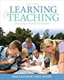 Learning and Teaching: Research-Based Methods (6th Edition)