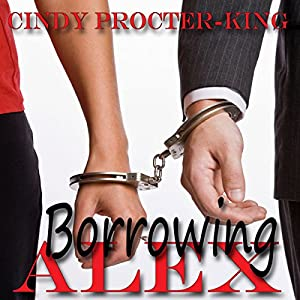 Borrowing Alex Audiobook