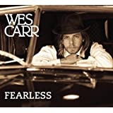 Fearlessby Wes Carr