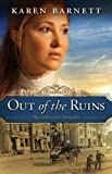 Out of the Ruins: The Golden Gate Chronicles - Book 1 (Golden Gate Chronicles Series)