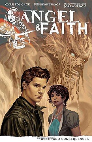 Angel & Faith, Volume 4: Death and Consequences (Angel Faith Volume 1 Live Thro)