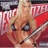 Desensitizedby Drowning Pool