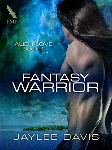 Jaylee Davis - Fantasy Warrior (Alien Love Book 1)
