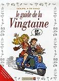 echange, troc Jacky Goupil, Bruno Di Sano - Les guides en BD, Tome 31 : Le guide de la Vingtaine