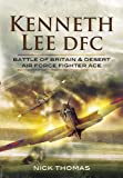 Kenneth 'Hawkeye' Lee Battle of Britain Ace