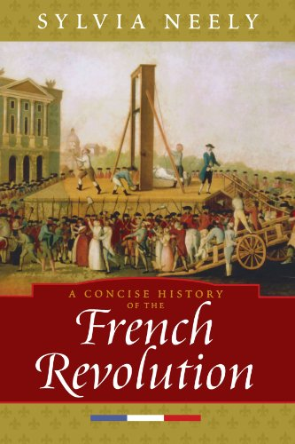 A Concise History of the French Revolution (Critical...