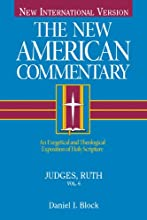 The New American Commentary Volume 6 - Judges-Ruth