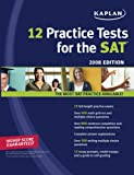 Kaplan 12 Practice Tests for the SAT 2008 (1419552937) by Kaplan