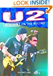 U2 - Uncensored On the Record