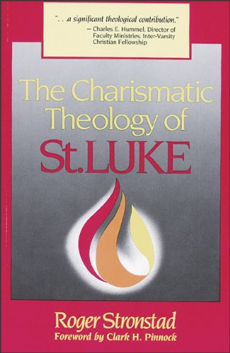 Charismatic Theology of St. Luke, The