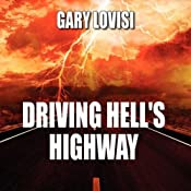 Driving Hell's Highway | [Gary Lovisi]