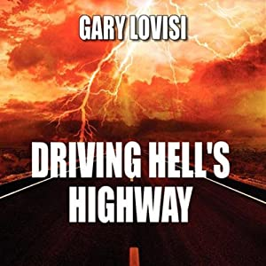 Driving Hell's Highway   [Gary Lovisi]