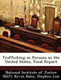 img - for Trafficking in Persons in the United States, Final Report book / textbook / text book