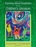 Teaching About Disabilities Through Children's Literature
