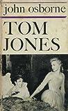 TOM JONES: A FILM SCRIPT. (0571057233) by Osborne, John.