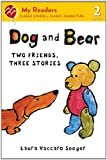 Dog and Bear: Two Friends, Three Stories (My Readers Level 2) (My Readers - Level 2 (Quality))